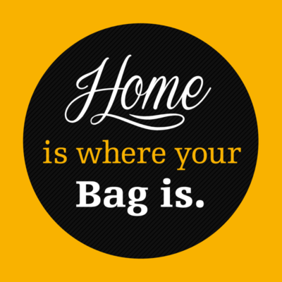 Home is where your bag is